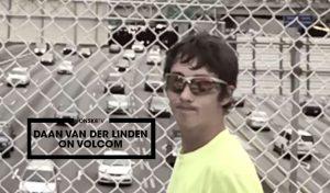 daan-van-der-linden-on-volcom