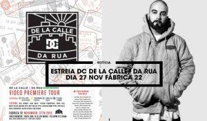 estreia-dc-de-la-calle-da-rua-fabrica-22