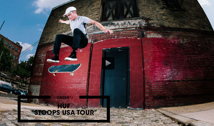 "11389HUF ""Stoops USA Tour"" Video