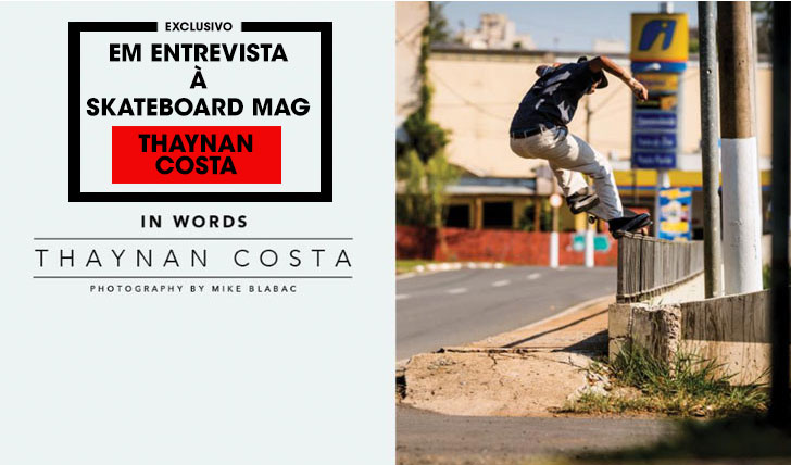 11438Thaynan Costa em entrevista exclusiva no site da THE SKATEBOARD MAG