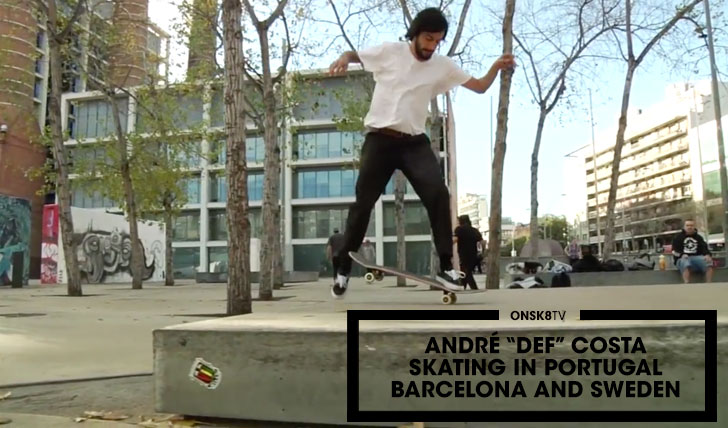 "11559André ""Def"" Costa Skating Portugal, Barcelona & Sweden