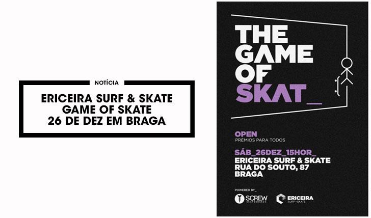 11675Ericeira Surf & Skate apresenta Game of Skate em Braga 26 Dez.