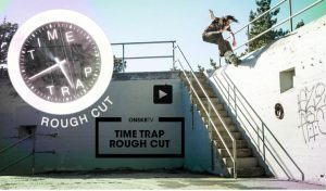 time-trap-rough-cut-evan-smith