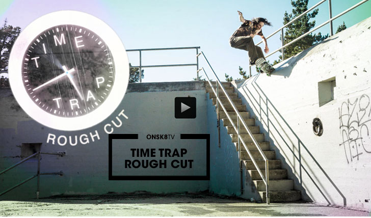 "11886Rough Cut: Evan Smith ""Time Trap""