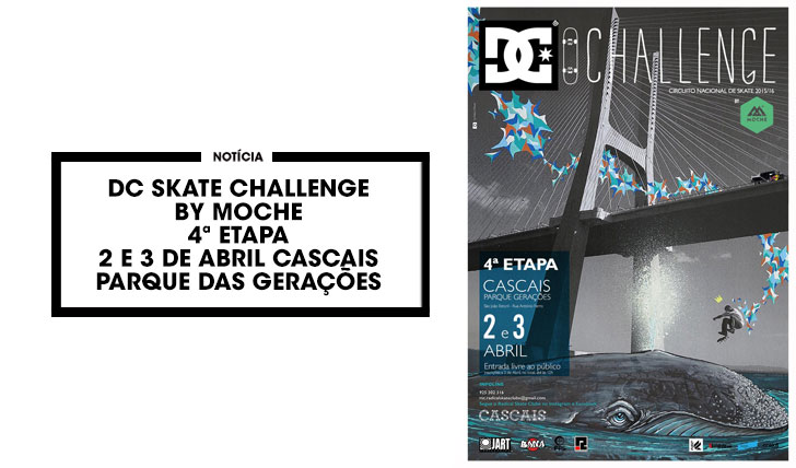 12032DC Skate Challenge by MOCHE 2015/16 4ª etapa Cascais 2 e 3 de Abril