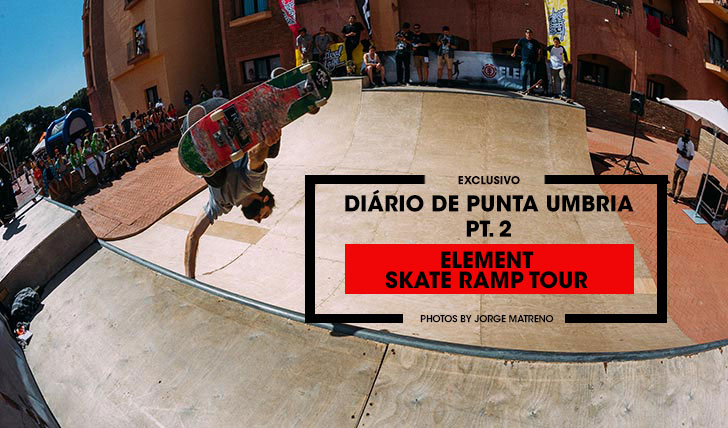 diario-de-punta-umbria-2-element-skate-ramp-tour