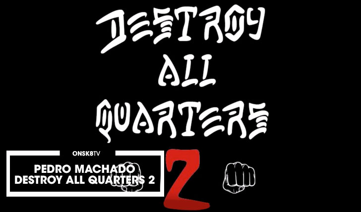 "12057Pedro Machado – ""Destroy all Quarters 2″