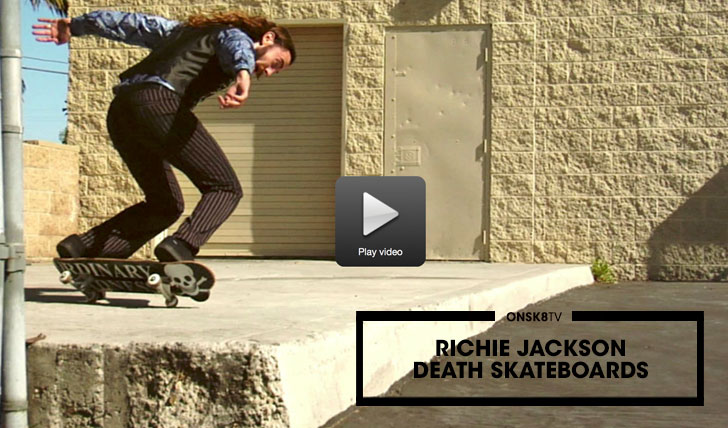 "12149Richie Jackson ""Death Skateboards""
