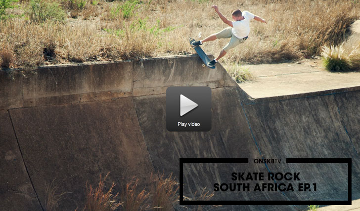 12133Skate Rock: South Africa Part 1||4:26