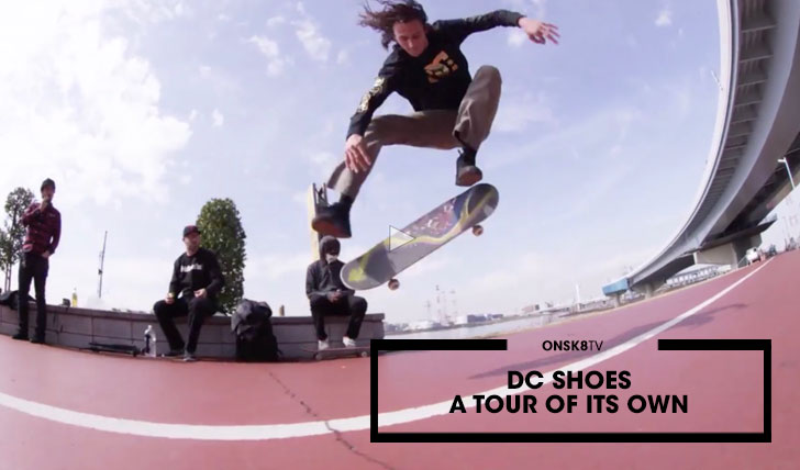 "12484DC SHOES ""A TOUR OF ITS OWN"" JAPAN
