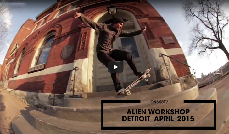 12545ALIEN WORKSHOP|Detroit_April 2015||15:15