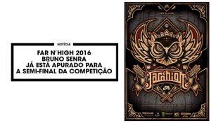 far-n-high-2016-bruno-senra-semi-final