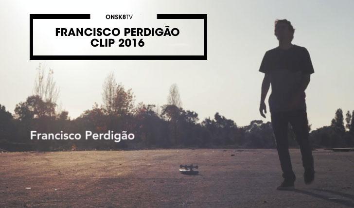 12731Francisco Perdigão|Clip 2016||2:55