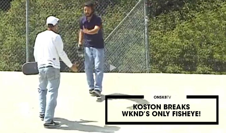 12520KOSTON BREAKS WKND'S ONLY FISHEYE!||00:24