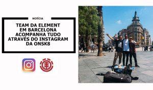 team-element-instagram-onsk8-barcelona