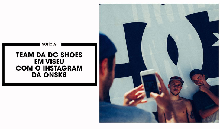 12877Team da DC SHOES toma conta do nosso Instagram durante a 1ª etapa do DC Skate Challenge