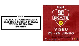 dc-skate-challenge-2016-sabe-tudo-etapa-viseu