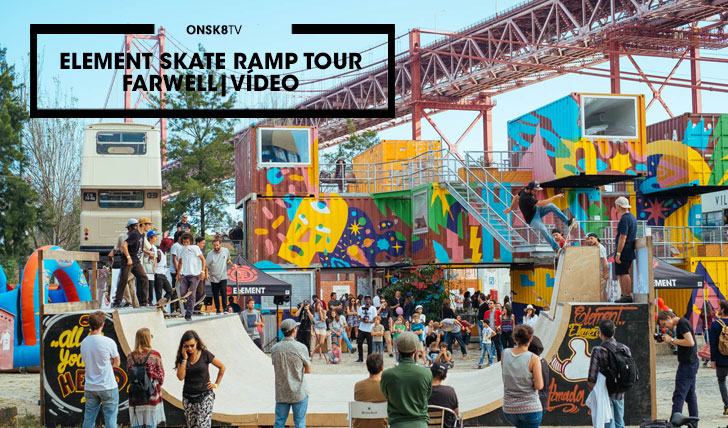 12807ELEMENT Skate Ramp Tour Farwell|Vídeo||3:18