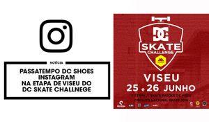passatempo-instagram-dc-shoes-viseu-dc-skate-challenge