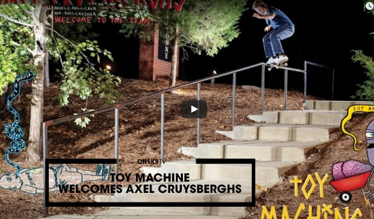12850TOY MACHINE Welcomes Axel Cruysberghs||0:50