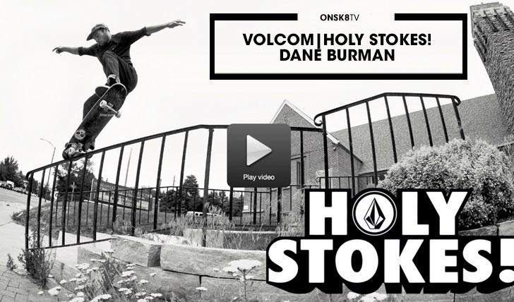 12828Dane Bruman Holy Stokes!||2:47