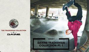 dakine-tradesman-collection-pt.-1