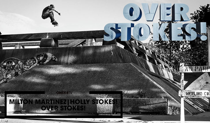 "13016Milton Martinez'""Holy Stokes!"" Over Stokes