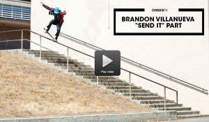 brandon-villanueca-send-it-part