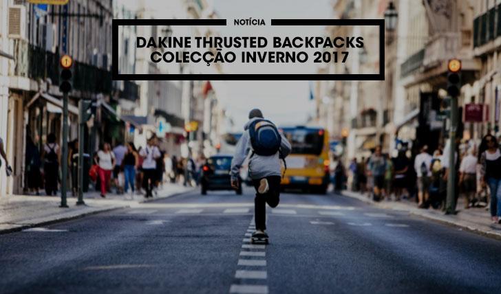13281DAKINE: Trusted Backpacks|Apresentação coleção inverno 2015