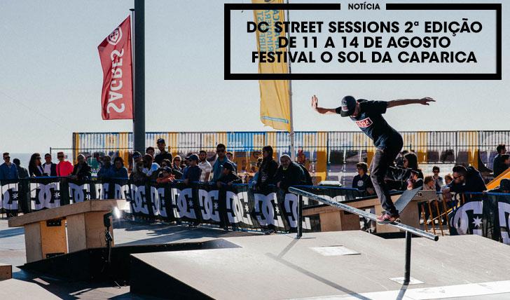 13288DC Street Sessions está de regresso com a segunda edição no Festival O Sol da Caparica
