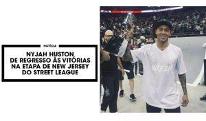 nyjah-huston-vence-em-new-jersey-street-league