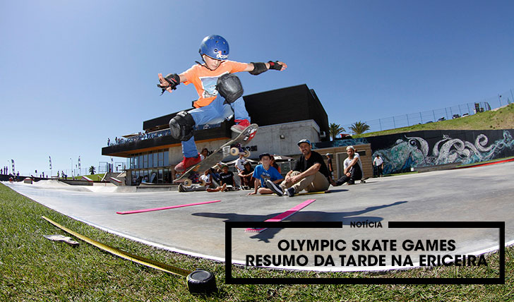 13263Olympic Skate Games|Resumo do dia na Ericeira