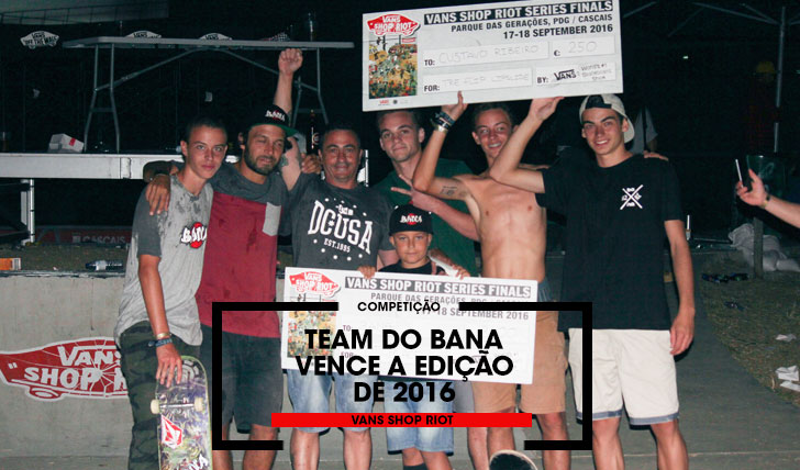 13568Team do BANA vence a edição de 2016 do VANS Shop Riot