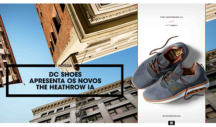 13578DC SHOES Apresenta o novo Heathrow IA