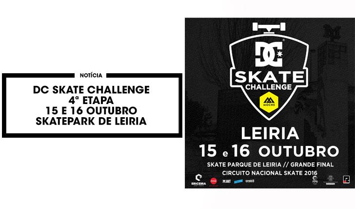 13600DC Skate Challenge by MOCHE 4ª etapa Leiria 15 e 16 Outubro