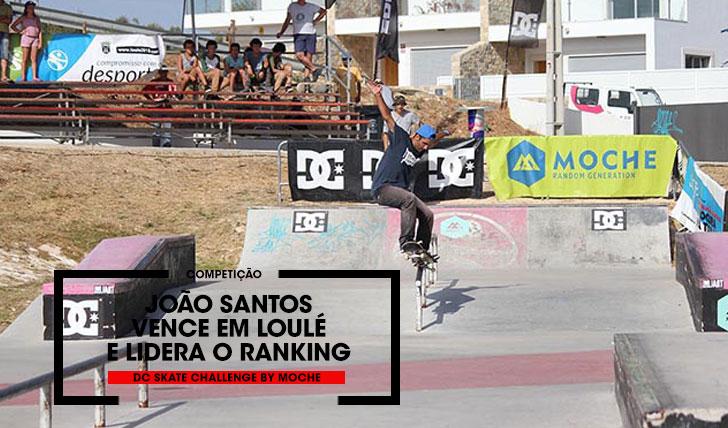 13486DC Skate Challenge by MOCHE Resumo da etapa em Loulé