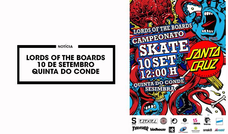 13495Lords of the Boards 10 Setembro|Quinta do Conde