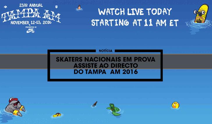 13937Skaters nacionais participam hoje no 1º dia de competição do TAMPA AM