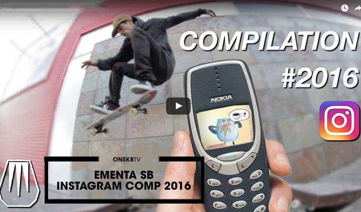 13975Ementa SB – Instagram Compilation 2016||5:31