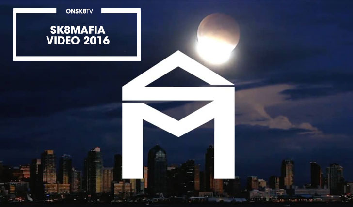 14068SK8MAFIA VIDEO 2016||53:24