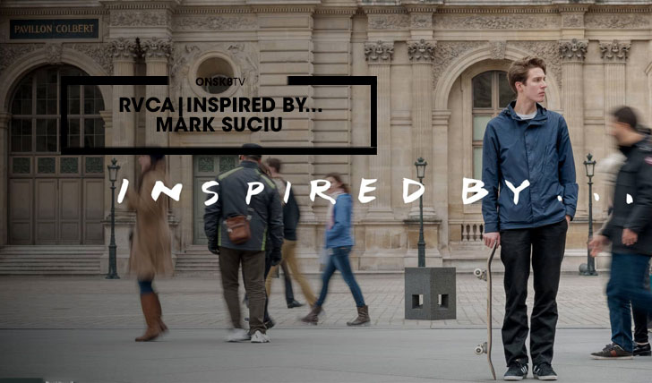 14167RVCA MARK SUCIU | INSPIRED BY…||1:40