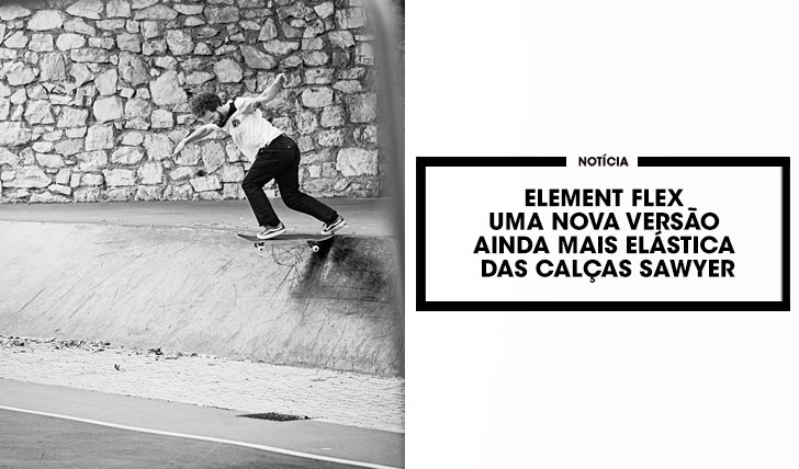 14314Element Flex|As novas Sawyer