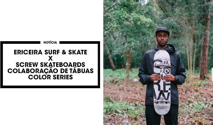 14269Ericeira Surf & Skate x Screw Skateboards lançam coleção de tábuas