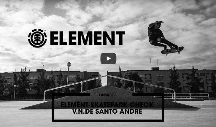14387Element Skatepark Check: Vila Nova de Santo André||2:35
