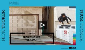 nick tucker push part