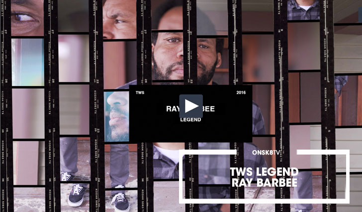 14394TWS Legend: Ray Barbee||11:37