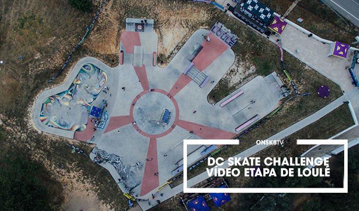 14858DC Skate Challenge 2017 by MOCHE|Vídeo etapa Loulé||2:58