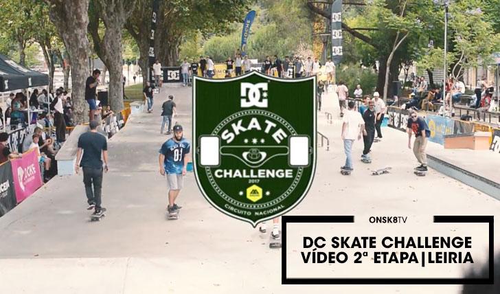 14981DC Skate Challenge by MOCHE|Vídeo etapa de Leiria||2:31