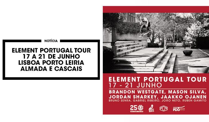 14889ELEMENT PORTUGAL TOUR: 17 A 21 DE JUNHO