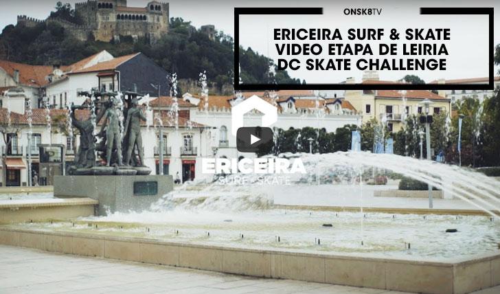 14990ERICEIRA SURF & SKATE|Vídeo DC Skate Challenge Leiria||2:31